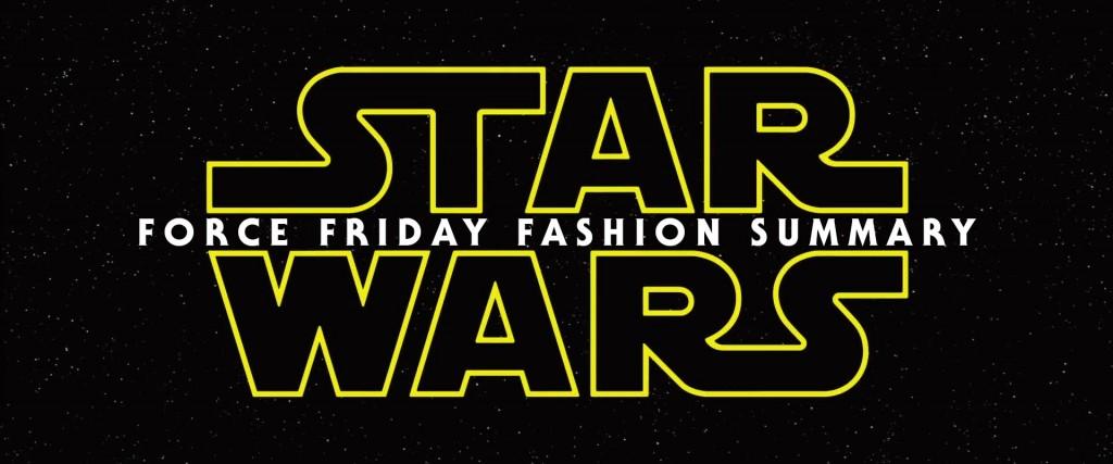 Force Friday Fashion Summary