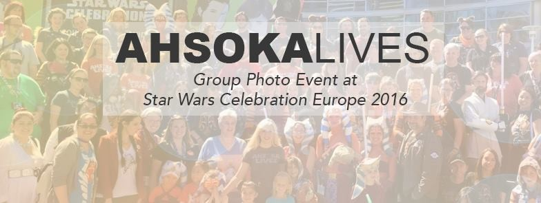 Celebration Europe 2016 - Ahsoka Lives Day