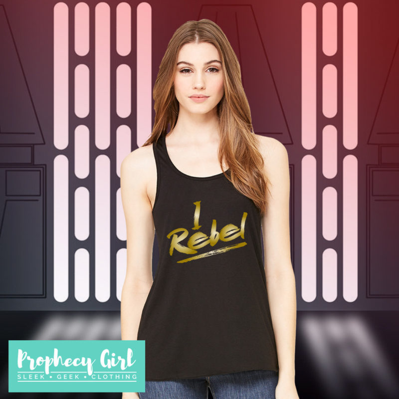 Women's Rogue One inspired 'I Rebel' tank top by Prophecy Girl