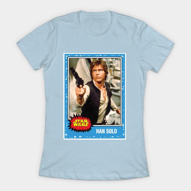 Women's Star Wars Han Solo trading card t-shirt at TeePublic