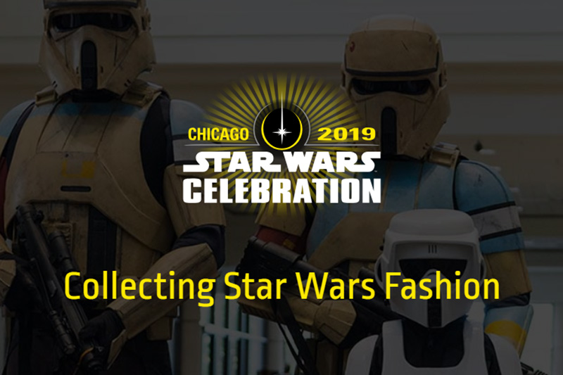 Collecting Star Wars Fashion panel at Star Wars Celebration Chicago 2019