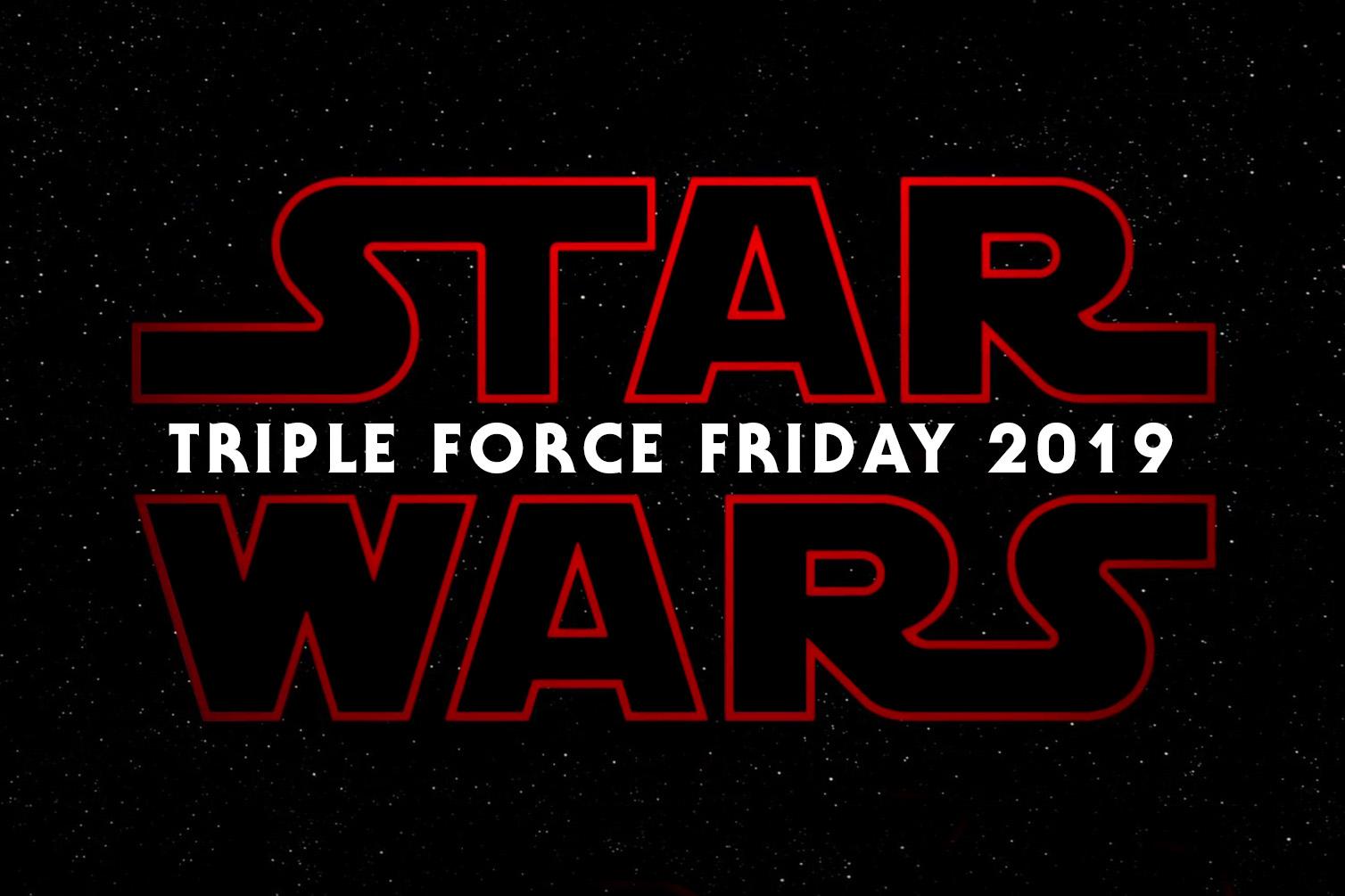 Triple Force Friday 2019 - The Kessel Runway